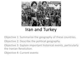 Iran and Turkey