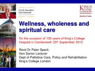 Wellness, wholeness and spiritual care