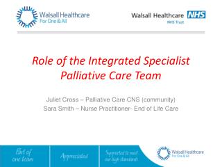 Role of the Integrated Specialist Palliative Care Team