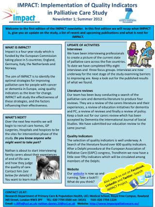 IMPACT: Implementation of Quality Indicators  in  Palliative Care Study Newsletter 1; Summer  2012