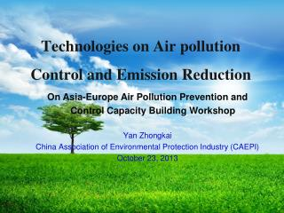 Technologies on Air pollution Control and Emission Reduction