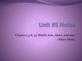 Unit #5 Notes