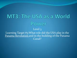 MT3: The USA as a World Power