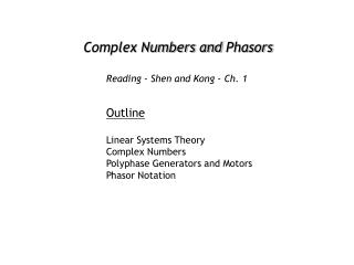 Complex Numbers and  Phasors