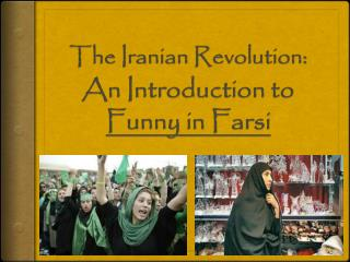 The Iranian Revolution: