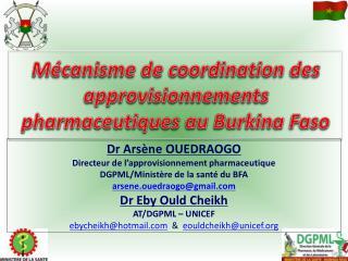 Mécanisme de coordination des approvisionnements pharmaceutiques au Burkina Faso