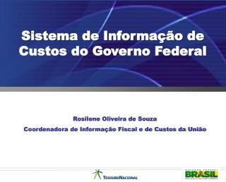 Sistema de Informa��o de Custos do Governo Federal