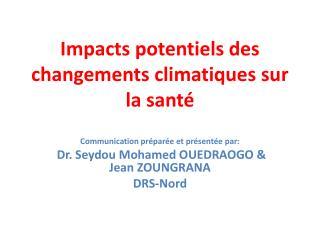 Impacts potentiels des changements climatiques sur la santé