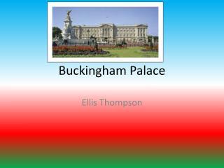 Buckingham  Pala ce