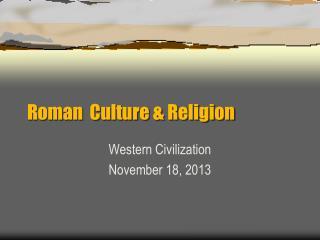 Roman  Culture & Religion