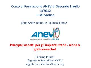 Corso di Formazione ANEV di Secondo Livello 1/2012  Il  Mineolico