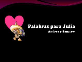 Palabras  para Julia
