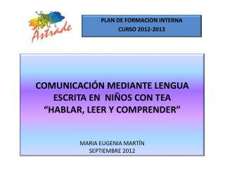 PLAN DE FORMACION INTERNA CURSO 2012-2013