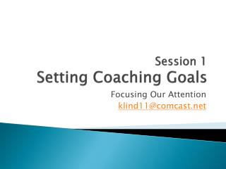 Session 1 Setting Coaching Goals