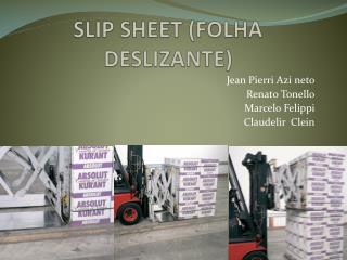 SLIP SHEET (FOLHA DESLIZANTE)