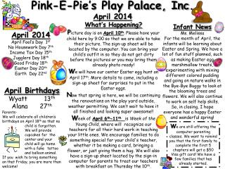 Pink-E-Pie's Play Palace, Inc.  April 2014