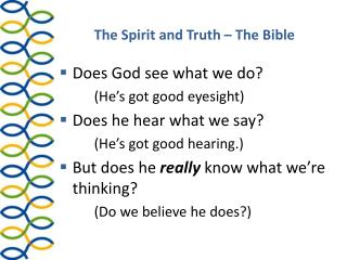 The Spirit and Truth – The Bible