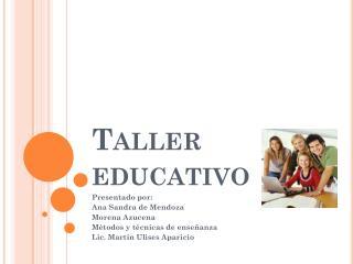 Taller educativo