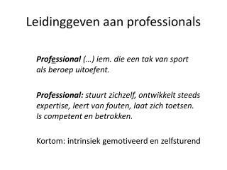 Leidinggeven aan professionals