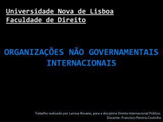 Universidade Nova de Lisboa Faculdade de Direito