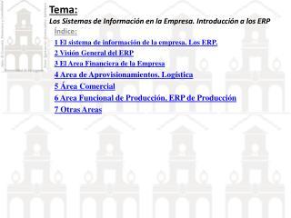 Tema: Los Sistemas de Información en la Empresa. Introducción a los ERP