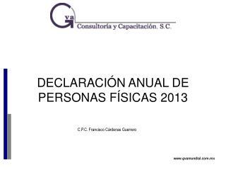 DECLARACIÓN ANUAL DE PERSONAS FÍSICAS  2013