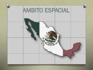 AMBITO ESPACIAL
