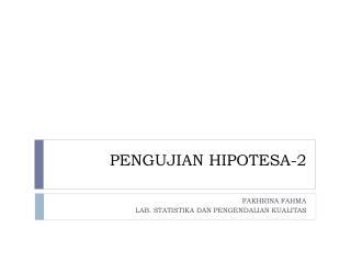 PENGUJIAN HIPOTESA-2