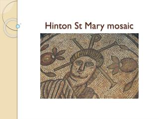 Hinton St Mary mosaic
