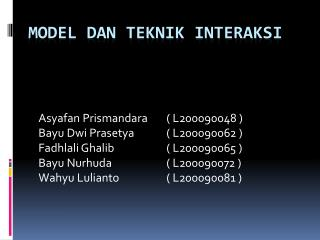 MODEL DAN TEKNIK INTERAKSI