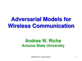 Adversarial Models for Wireless Communication