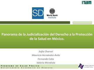 Panorama de la Judicialización del Derecho a la Protección de la Salud en México.