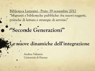 Andrea  Valzania Università di Firenze