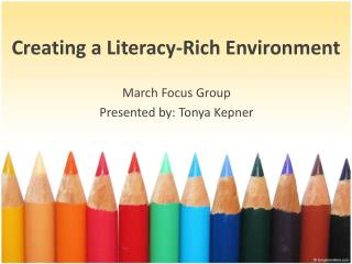 Creating a Literacy-Rich Environment