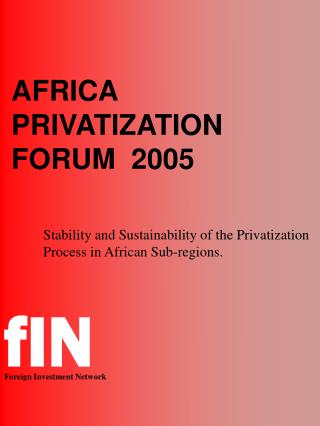 AFRICA PRIVATIZATION FORUM  2005