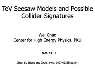 Wei Chao Center for High Energy Physics, PKU