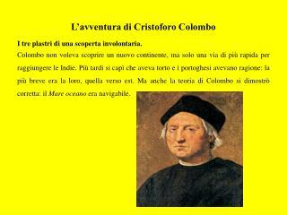 L�avventura di Cristoforo Colombo