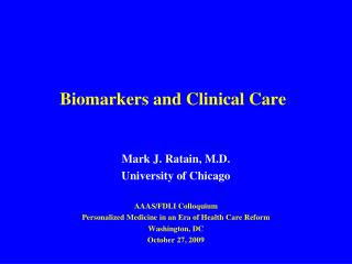 Biomarkers and Clinical Care