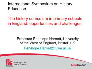 Professor Penelope Harnett, University of the West of England, Bristol. UK.