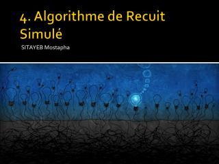 4. Algorithme de Recuit  Simulé