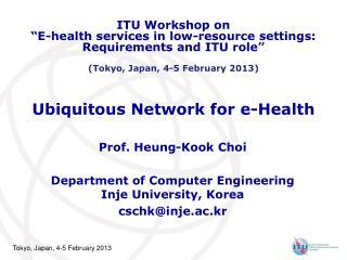 Ubiquitous Network for e-Health