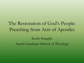 The Restoration of God's People: Preaching from Acts of Apostles