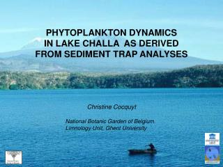 PHYTOPLANKTON DYNAMICS  IN LAKE CHALLA  AS DERIVED  FROM SEDIMENT TRAP ANALYSES