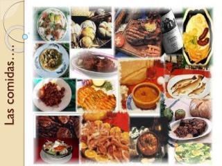 Las comidas….