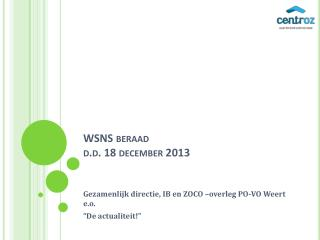 WSNS beraad  d.d. 18 december 2013