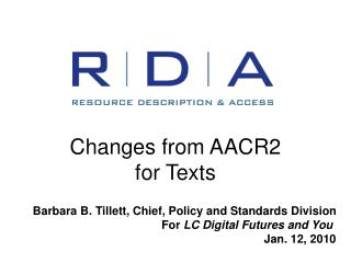RDA: Changes from AACR2 or from AACR2 practice