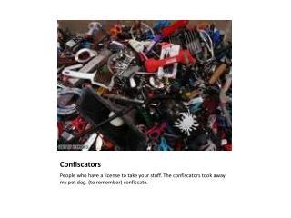 Confiscators