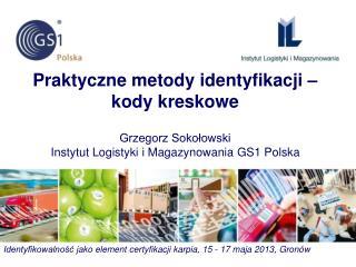 Identyfikowalno?? jako element certyfikacji karpia, 15 - 17 maja 2013, Gron�w