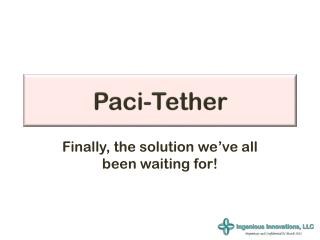 Paci -Tether