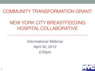 Community Transformation Grant: New York City Breastfeeding Hospital Collaborative